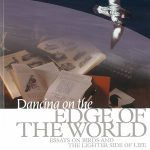 Dancing on the edge of the World by Donald Knowler